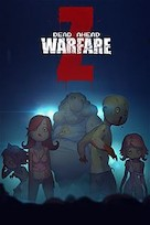 Dead Ahead Zombie Warfare Z