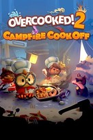 Overcooked! 2 - Campfire Cook Off