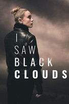I Saw Black Clouds