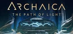 Archaica : The Path Of Light - Le guerrier de la lumière