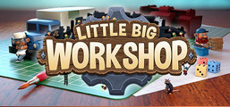 Little Big Workshop - Un jeu qui se prend pour IKEA