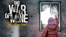 This War Of Mine - On va survivre !